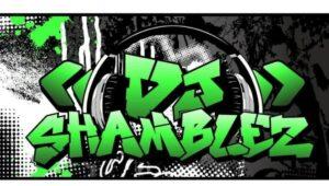 DJ Shamblez
